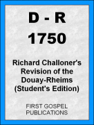 D-R 1750 Richard Challoners Revision of the Douay-Rheims (Students Edition)