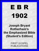 EBR 1902 Joseph Bryant Rotherhams the Emphasized Bible (Students Edition)
