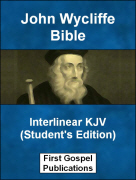 John Wycliffe Bible Interlinear KJV (Student's Edition)