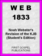 WEB 1833 Noah Websters Revision of the KJB (Students Edition)