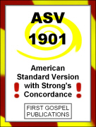 ASV 1901 American Standard Version with Strongs Concordance