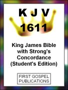 KJV 1611 King James Bible with Strongs Concordance (Students Edition)