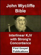 John Wycliffe Bible Interlinear KJV with Strongs Concordance