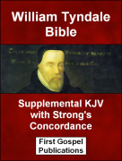 William Tyndale Bible Supplemental KJV with Strongs Concordance